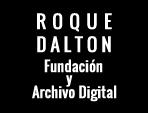 Roque Dalton Fundación y Archivo Digital